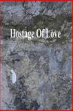 Hostage of Love, Gary Drury Publishing, 1494926539