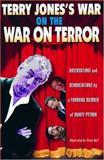 Terry Jones's War on the War on Terror, Terry Jones, 1560256532