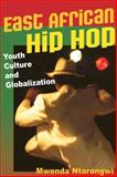 East African Hip Hop 1st Edition