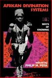 African Divination Systems : Ways of Knowing, , 0253206537