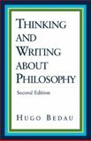 Thinking and Writing about Philosophy, Bedau, Hugo Adam, 0312396538