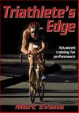 Triathlete's Edge, Marc Evans, 0736046534