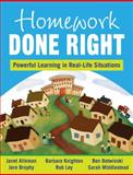 Homework Done Right : Powerful Learning in Real-Life Situations, Alleman, Janet Elaine and Knighton, Barbara, 1412976537