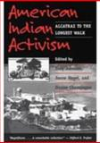 American Indian Activism : Alcatraz to the Longest Walk, , 0252066537