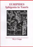 Euripides : Iphigenia in Tauris, , 0856686530