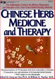 Chinese Herb Medicine and Therapy, Hong-Yen Hsu and William G. Peacher, 0879836539