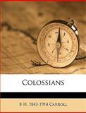 Colossians, B. H. Carroll, 1149316535
