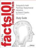 Studyguide for Health Psychology : Biopsychosocial Interactions by Edward P. Sarafino, ISBN 9780470129166, Cram101 Textbook Reviews Staff, 1618126539