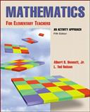 Math for Elementary Teachers, Bennett, Albert B., Jr. and Nelson, L. Ted, 0072326530