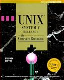 UNIX System V Release 4 : The Complete Reference, Coffin, Stephen, 007881653X