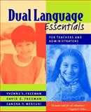 Dual Language Essentials for Teachers and Administrators, Freeman, David E. and Freeman, Yvonne S., 0325006539