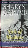 Sick of Shadows, Sharyn McCrumb, 0345356535