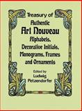 Treasury of Authentic Art Nouveau, Ludwig Petzendorfer, 0486246531