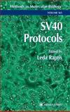 SV40 Protocols, , 0896036537
