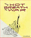 Hot Breath of War, Trevor Alixopulos, 0979746531