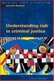 Understanding Risk in Criminal Justice 9780335206537