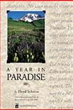 A Year in Paradise, Floyd Schmoe and Mountaineers Books Staff, 0898866537