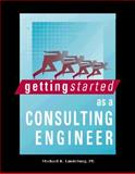 Getting Started As a Consulting Engineer, Sunar, D. G. and Lindeburg, Michael R., 0932276539
