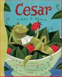 Cesar Takes a Break, Susan Collins Thoms, 1402736533