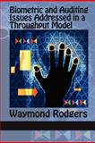Biometric and Auditing Issues Addressed in a Throughput Model, Waymond Rodgers, 1617356530