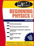 Schaum's Outline of Theory and Problems of Beginning Physics I : Mechanics and Heat, Halpern, Alvin, 0070256535