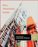Essentials of Corporate Finance with Connect Plus, Ross, Stephen and Westerfield, Randolph, 0077736532