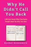 Why He Didn't Call You Back, Rachel Greenwald, 0307406539