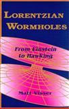 Lorentzian Wormholes : From Einstein to Hawking, Visser, Matt, 1563966530