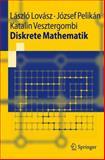 Diskrete Mathematik, Lovász, László and Pelikán, József, 3540206531