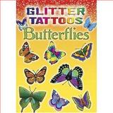 Glitter Tattoos Butterflies, Jan Sovak, 0486456536