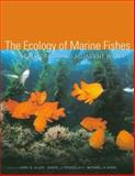 The Ecology of Marine Fishes : California and Adjacent Waters, , 0520246535