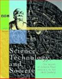 Science, Technology, and Society : The Impact of Science from 2000 B.C. to the 18th Century, Judson Knight, Neil Schlager, 0787656534