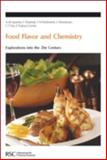 Food Flavor and Chemistry : Explorations into the 21st Century, , 0854046534