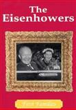 The Eisenhowers, Cass R. Sandak, 089686653X