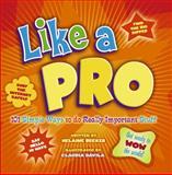 Like a Pro, Helaine Becker, 1897066538