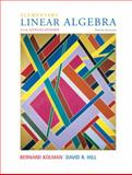 Elementary Linear Algebra with Applications, Kolman, Bernard and Hill, David, 0132296543