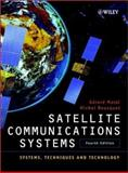 Satellite Communications Systems : Systems, Techniques and Technology, Maral, Gérard and Bousquet, Michel, 0471496545
