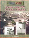 Murder at the 1972 Olympics in Munich, Liz Sonneborn, 0823936546