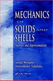 Mechanics of Solids and Shells : Theories and Approximations, Wempner, Gerald and Talaslidis, Demosthenes, 0849396549