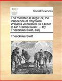 The Monster at Large, Theophilus Swift, 1170406548