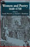 Women and Poetry, 1660-1750, Prescott, Sarah, 1403906548