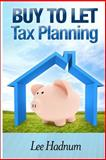 Buy to Let Tax Planning, Lee Hadnum, 1495916545