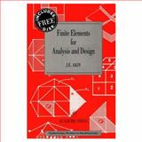Finite Elements for Analysis and Design, Akin, J. E., 0120476541