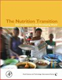 The Nutrition Transition : Diet and Disease in the Developing World, Popkin, Barry M., 0121536548