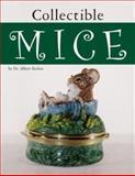 Collectible Mice, Albert Eschen, 087588654X