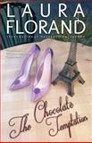 The Chocolate Temptation, Laura Florand, 0988506548