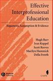 Effective Interprofessional Education, Hugh Barr and Della Freeth, 1405116544