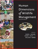 Human Dimensions of Wildlife Management, Decker, Daniel J. and Riley, Shawn J., 1421406543
