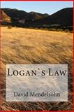 Logan`s Law, David Mendelsohn, 1495216543