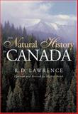The Natural History of Canada, R. D. Lawrence, 1552636542